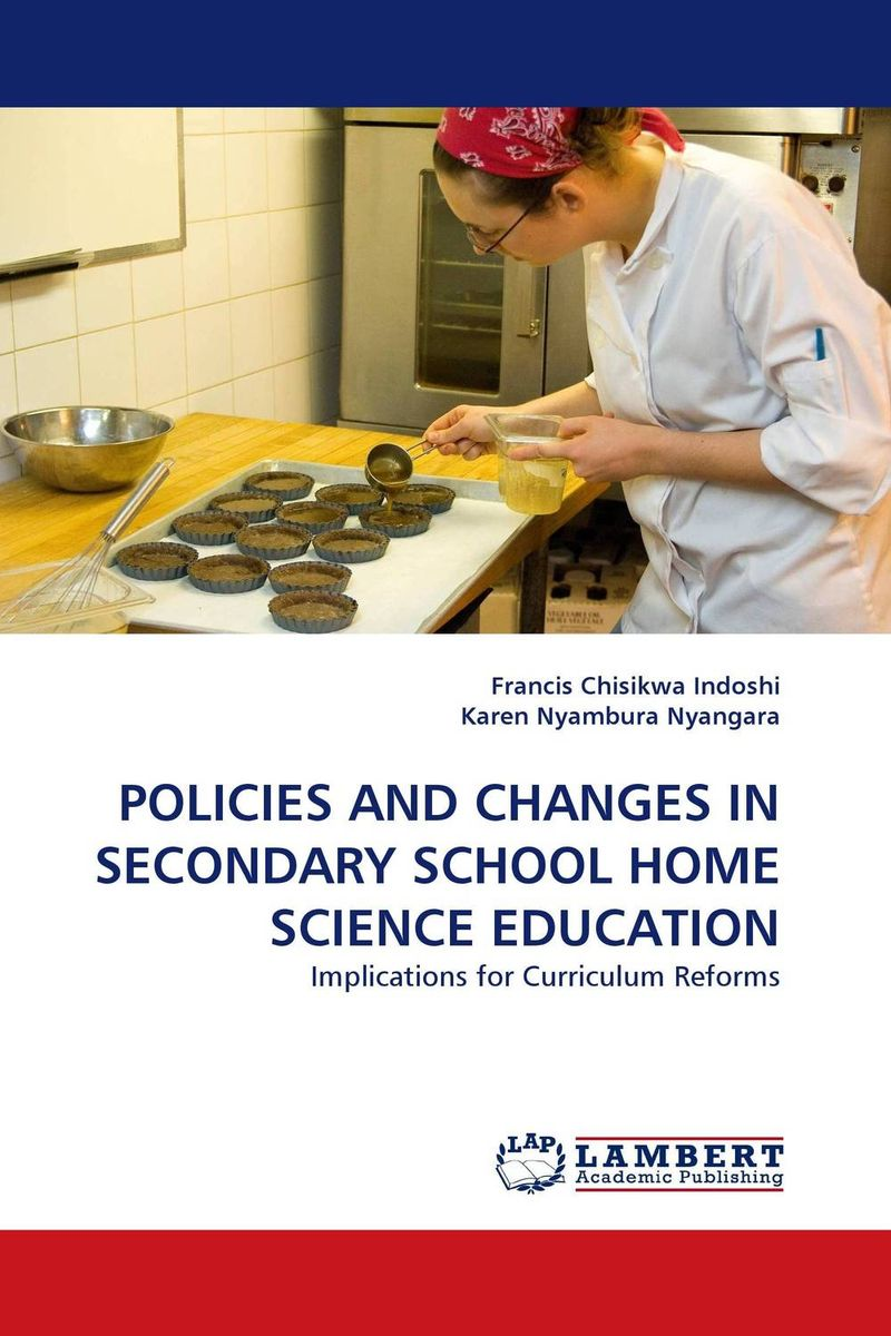 POLICIES AND CHANGES IN SECONDARY SCHOOL HOME SCIENCE EDUCATION gray underserved populations in science education