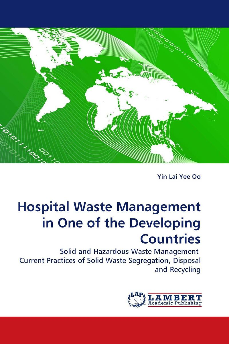 Hospital Waste Management in One of the Developing Countries m health in developing countries