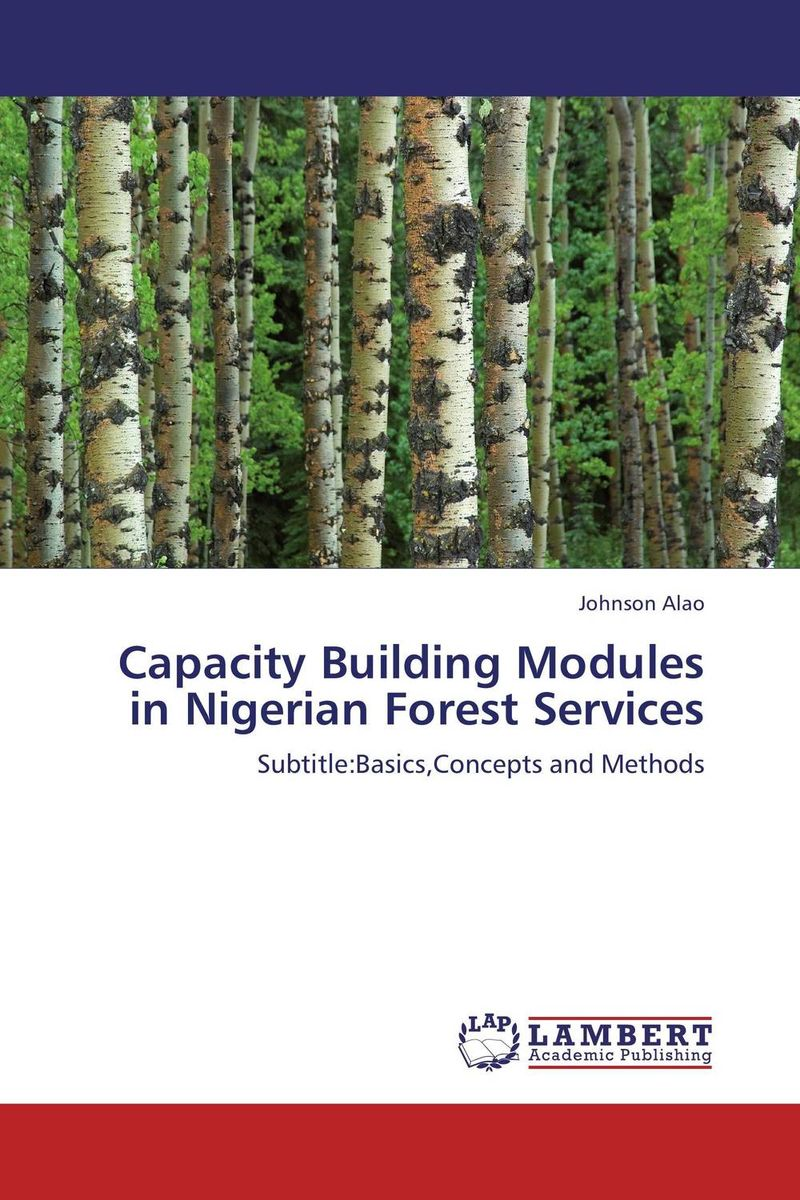 Capacity Building Modules in Nigerian Forest Services development of an effective forest fire management strategy for bhutan