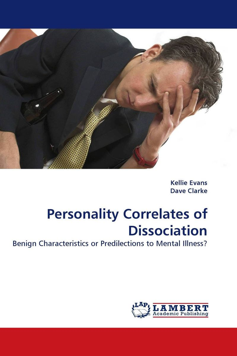 Personality Correlates of Dissociation dissociation fantasy