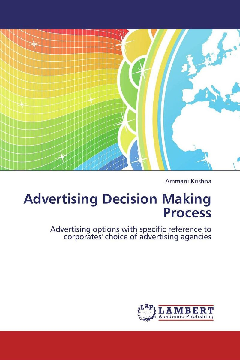 Advertising Decision Making Process david booth display advertising an hour a day