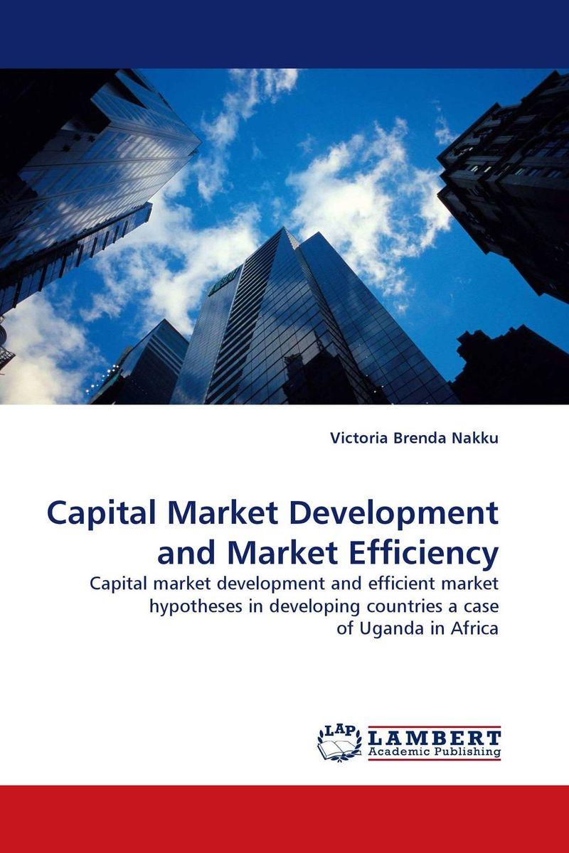 Capital Market Development and Market Efficiency abhaya kumar naik socio economic impact of industrialisation