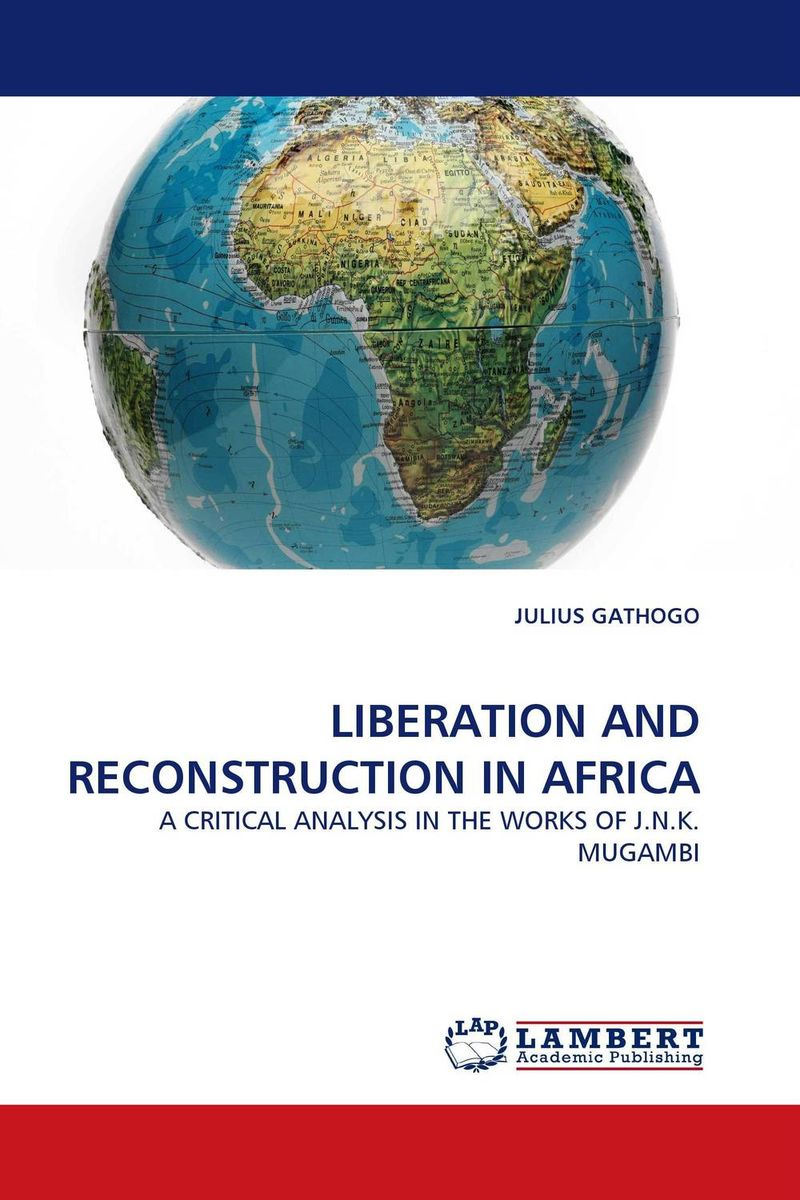 LIBERATION AND RECONSTRUCTION IN AFRICA