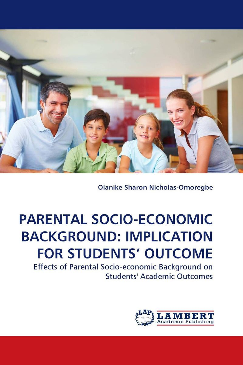PARENTAL SOCIO-ECONOMIC BACKGROUND: IMPLICATION FOR STUDENTS'' OUTCOME gender and socio economic wellbeing of older persons in nigeria