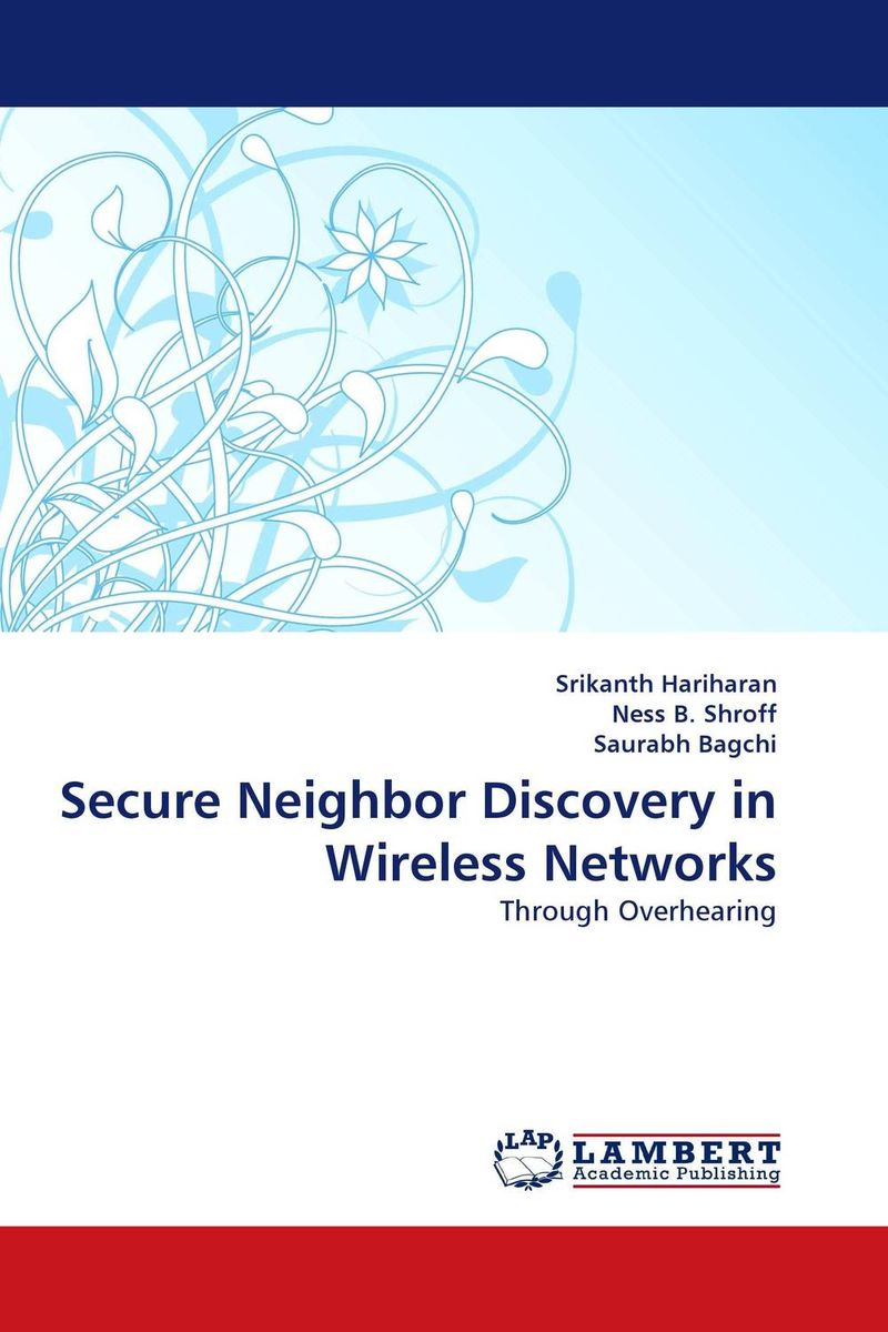 Secure Neighbor Discovery in Wireless Networks protocol discovery
