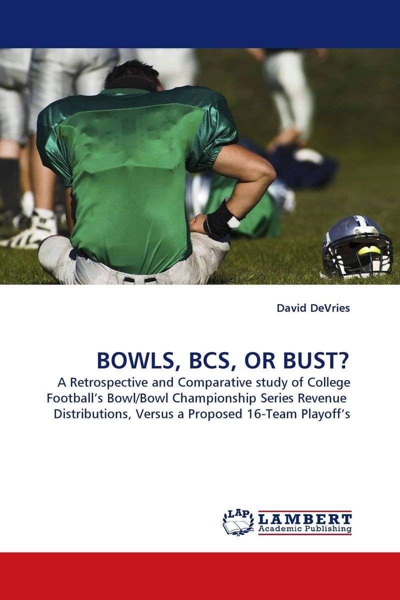 BOWLS, BCS, OR BUST?