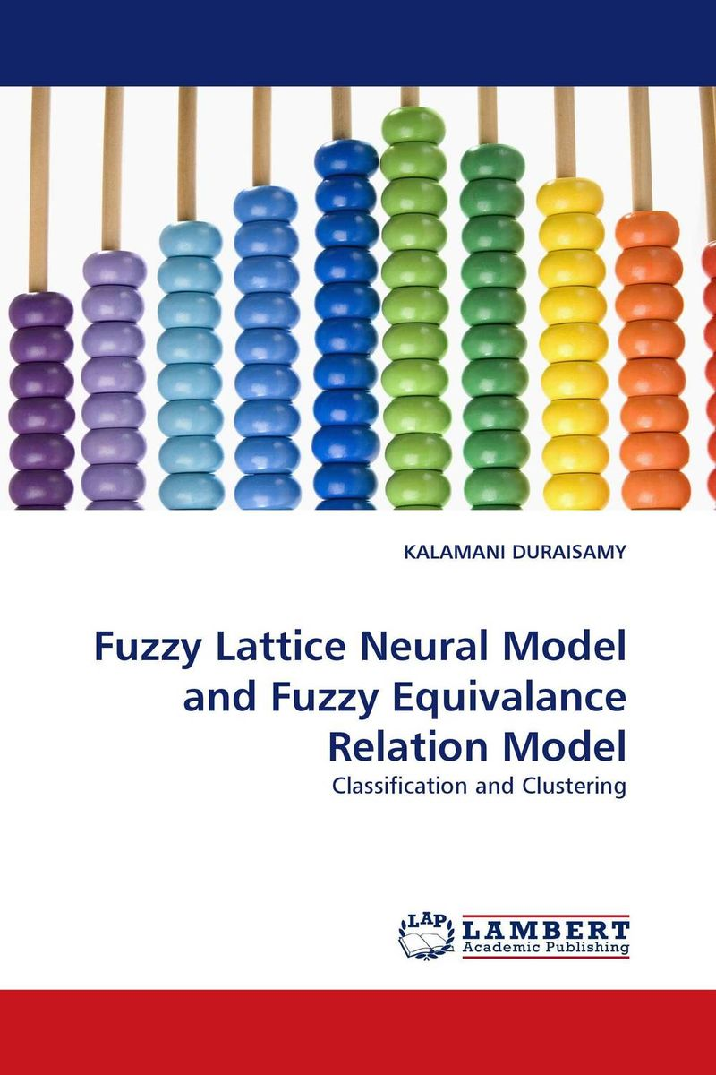 цена на Fuzzy Lattice Neural Model and Fuzzy Equivalance Relation Model