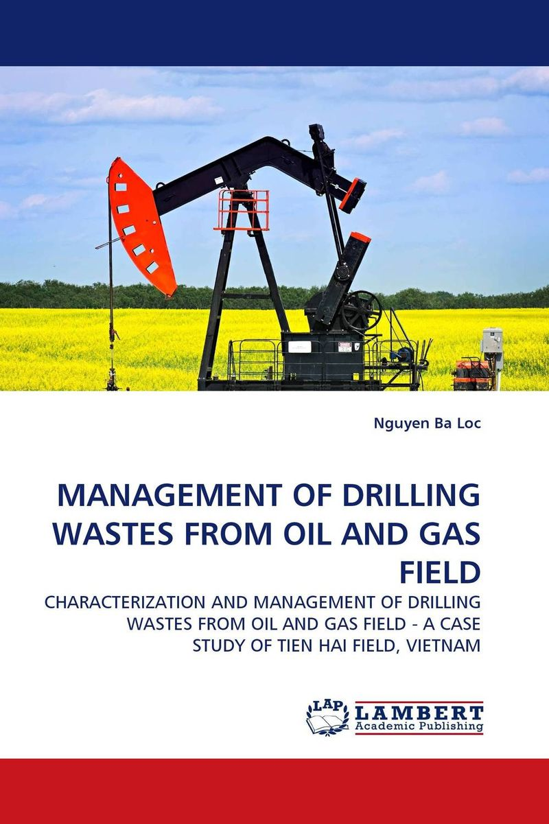 купить MANAGEMENT OF DRILLING WASTES FROM OIL AND GAS FIELD недорого
