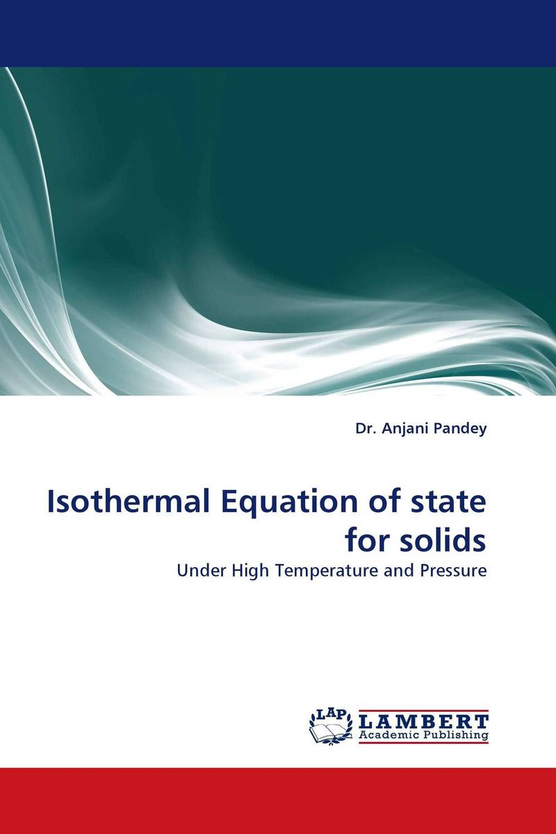 Isothermal Equation of state for solids affair of state an