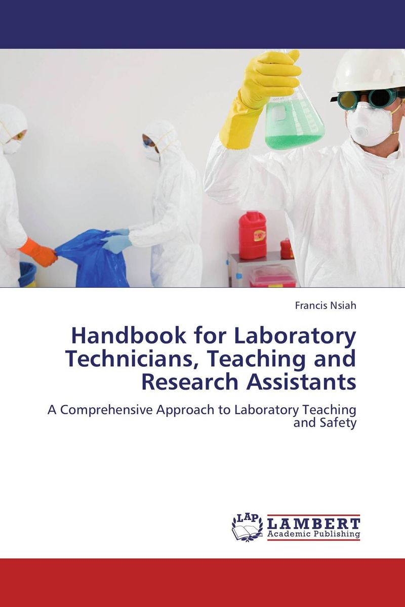 Handbook for Laboratory Technicians, Teaching and Research Assistants