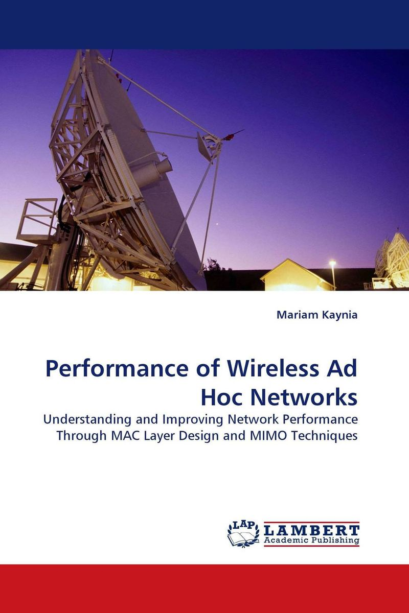 Performance of Wireless Ad Hoc Networks