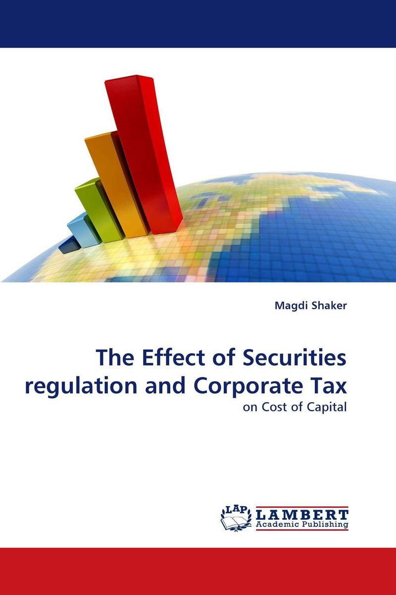 The Effect of Securities regulation and Corporate Tax the effect of securities regulation and corporate tax