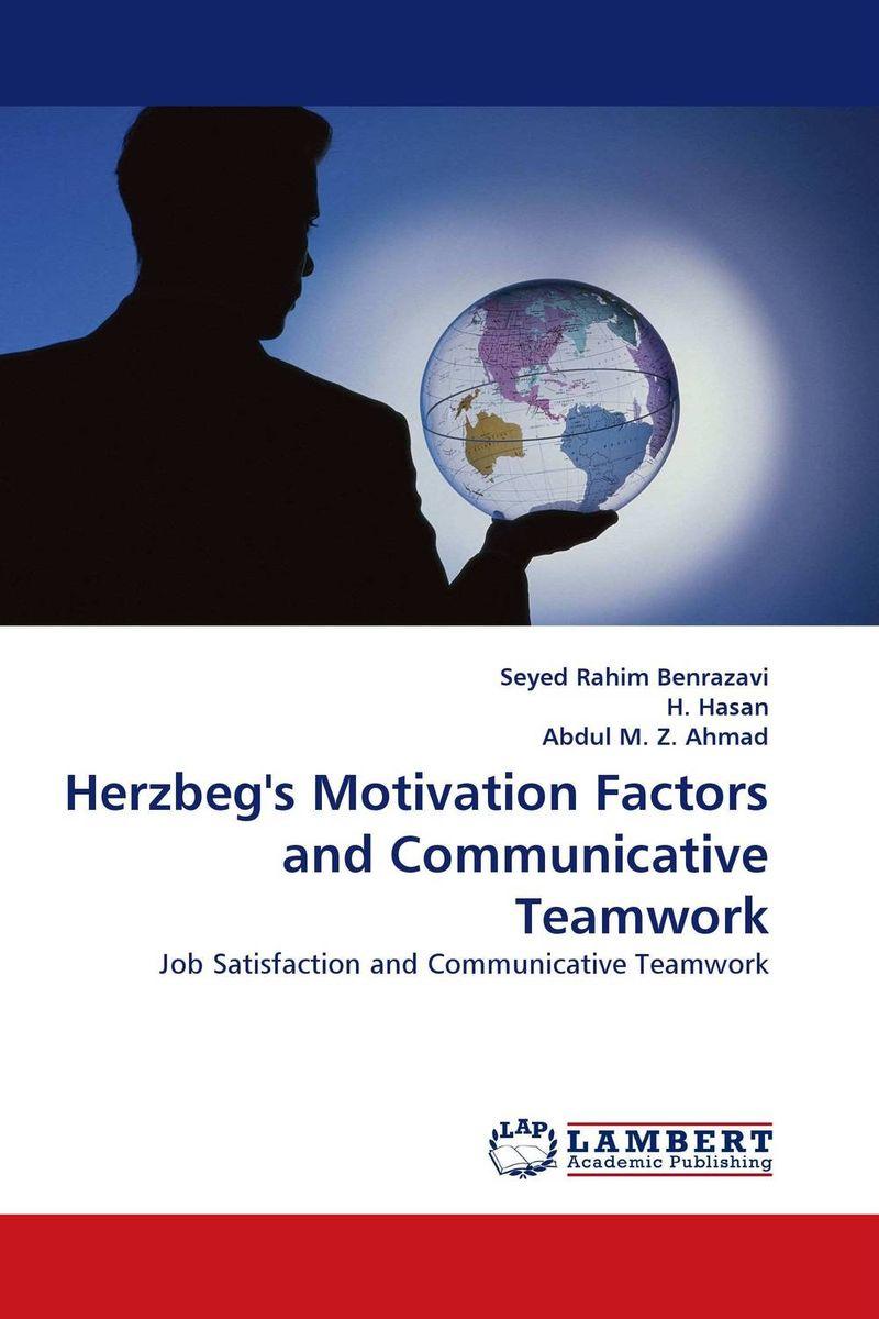 Herzbeg''s Motivation Factors and Communicative Teamwork