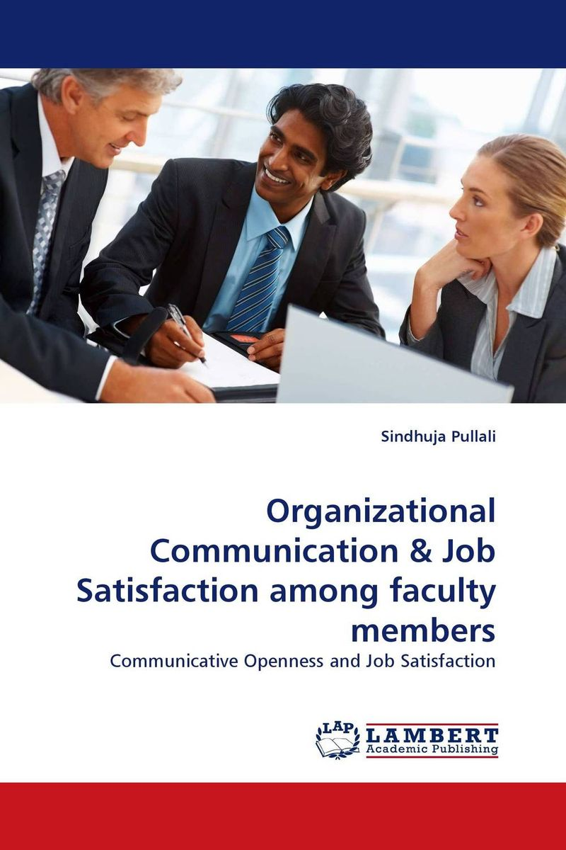 Organizational Communication & Job Satisfaction among faculty members burnout ways of coping and job satisfaction among doctors