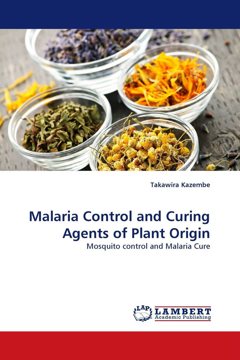 Malaria Control and Curing Agents of Plant Origin fatal misconception – the struggle to control world population