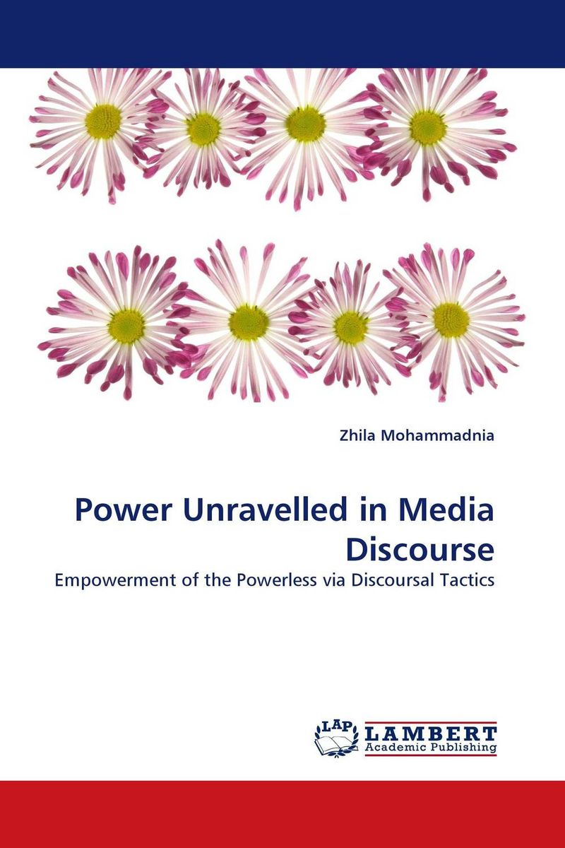 Power Unravelled in Media Discourse