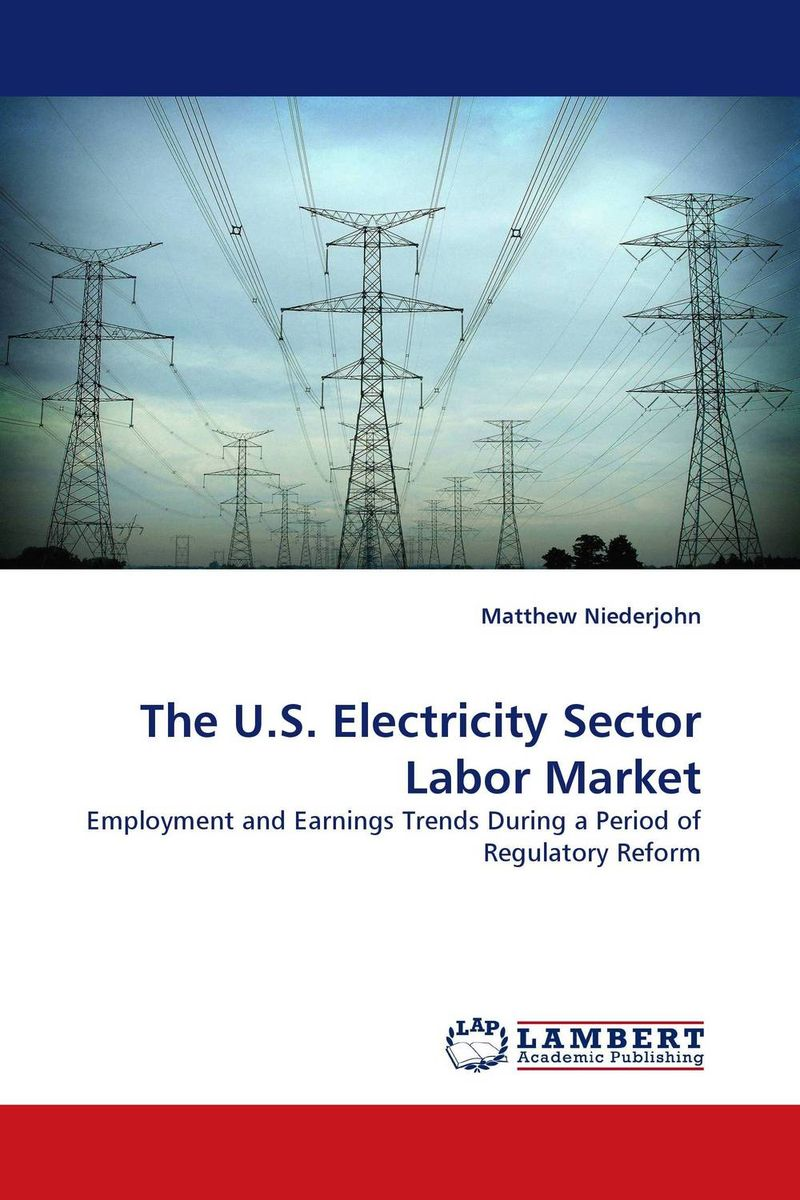 The U.S. Electricity Sector Labor Market theodore gilliland fisher investments on utilities