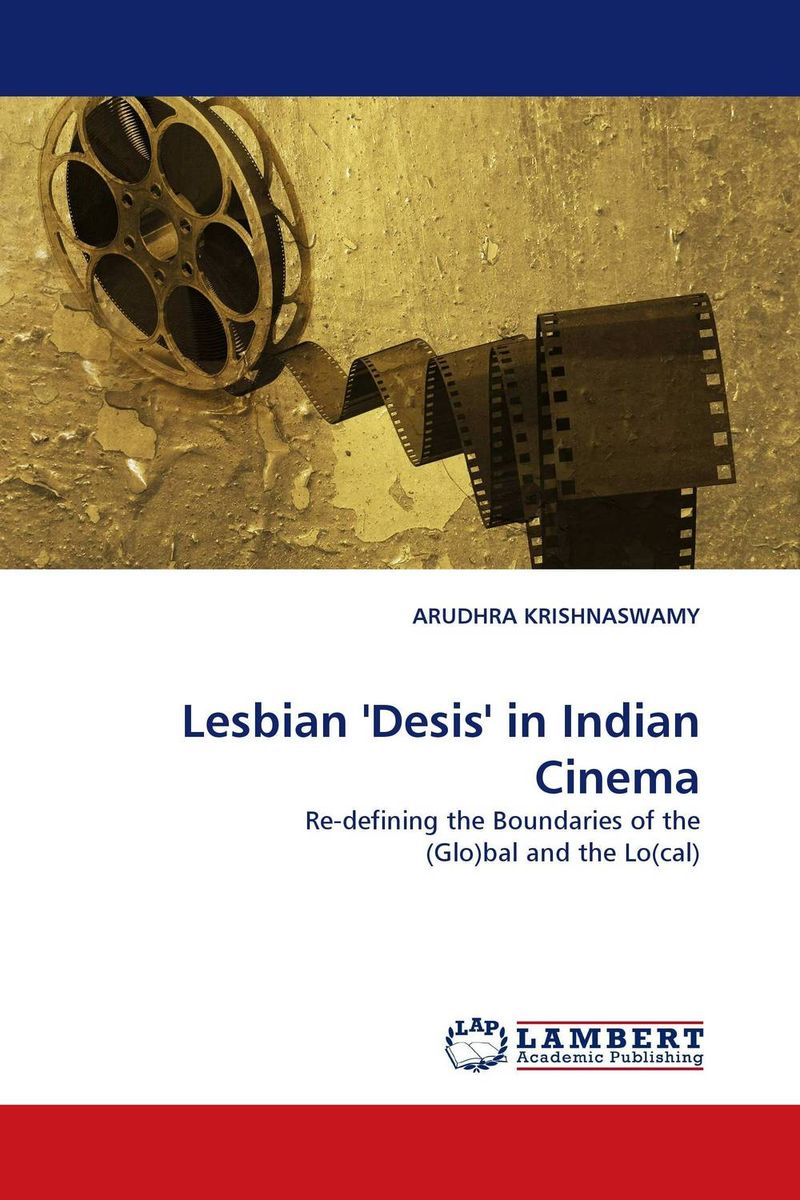 Lesbian ''Desis'' in Indian Cinema new trends in argentine and brazilian cinema
