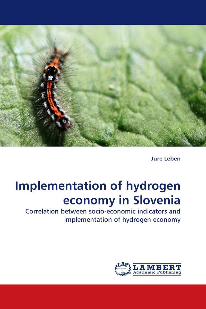 Implementation of hydrogen economy in Slovenia the failure of economic nationalism in slovenia s transition