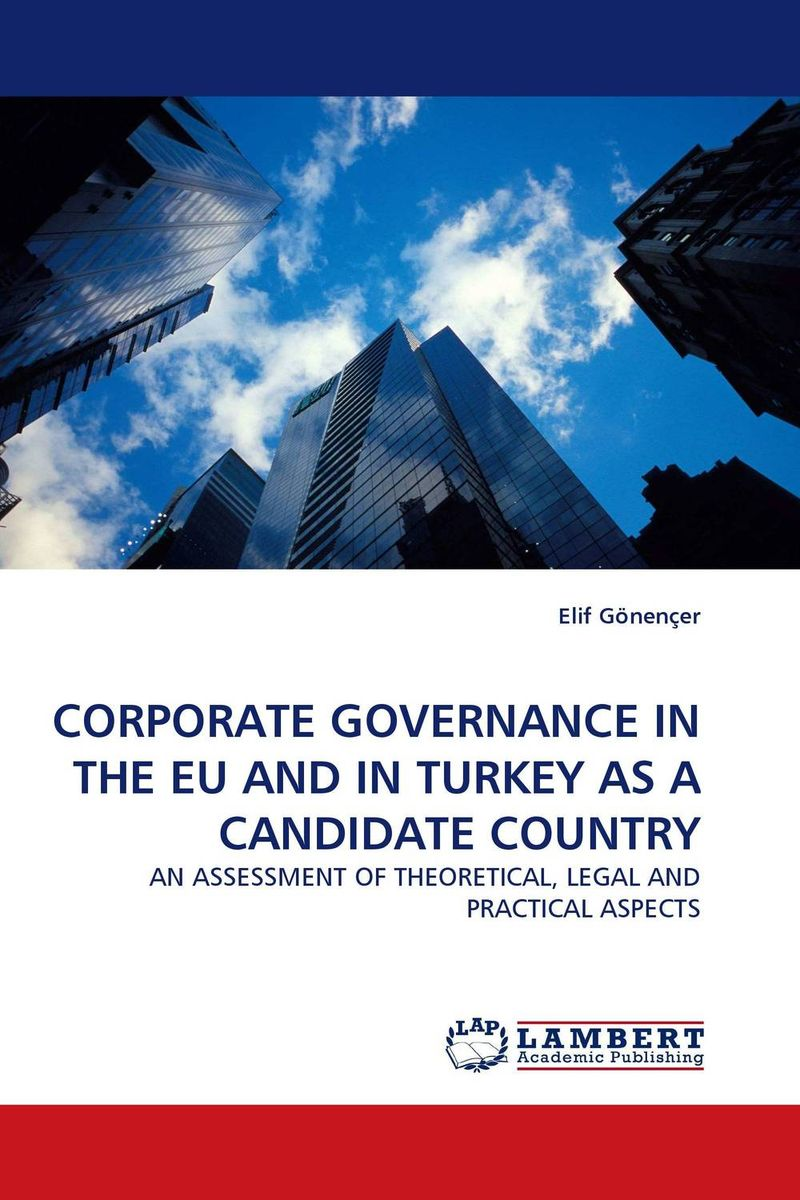 CORPORATE GOVERNANCE IN THE EU AND IN TURKEY AS A CANDIDATE COUNTRY patrycja dabrowska eu governance of gmos