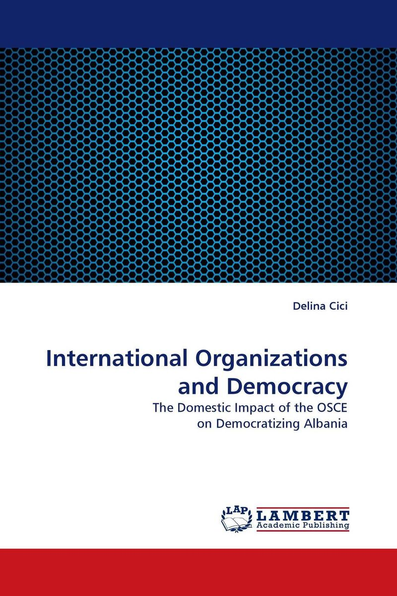 International Organizations and Democracy identity of political parties in albania