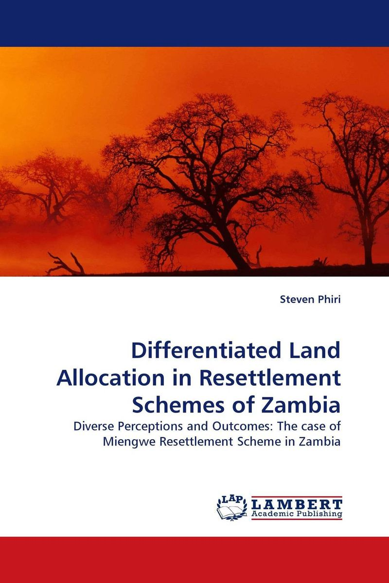 Differentiated Land Allocation in Resettlement Schemes of Zambia environmental impact of resettlement