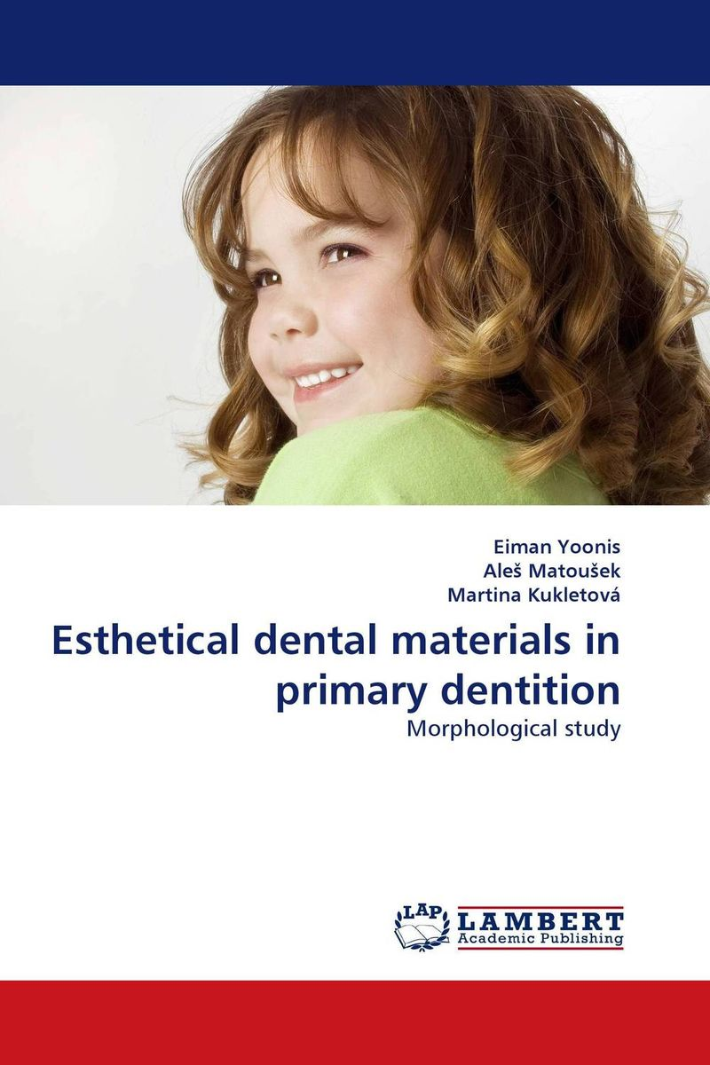 Esthetical dental materials in primary dentition electrochemistry of human dental enamel