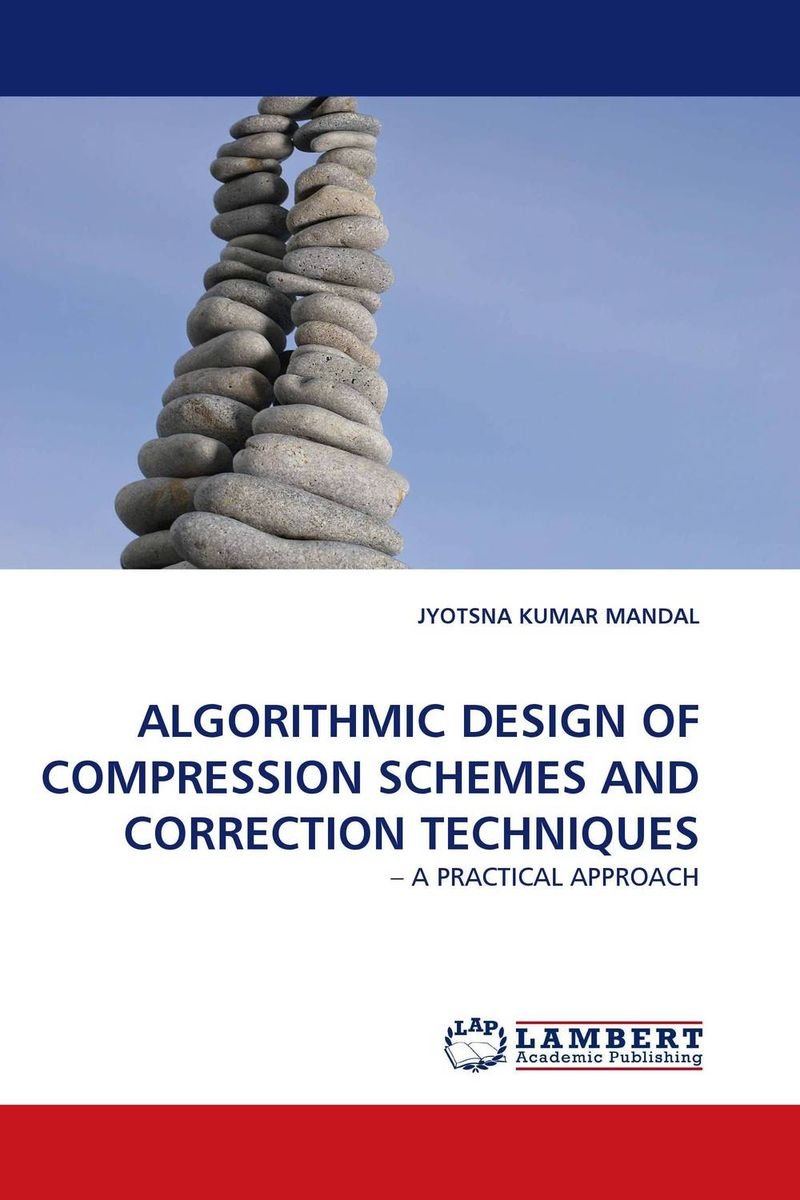 ALGORITHMIC DESIGN OF COMPRESSION SCHEMES AND CORRECTION TECHNIQUES manpreet kaur saini ravinder singh mann and gurpreet singh an efficient lossless medical image compression