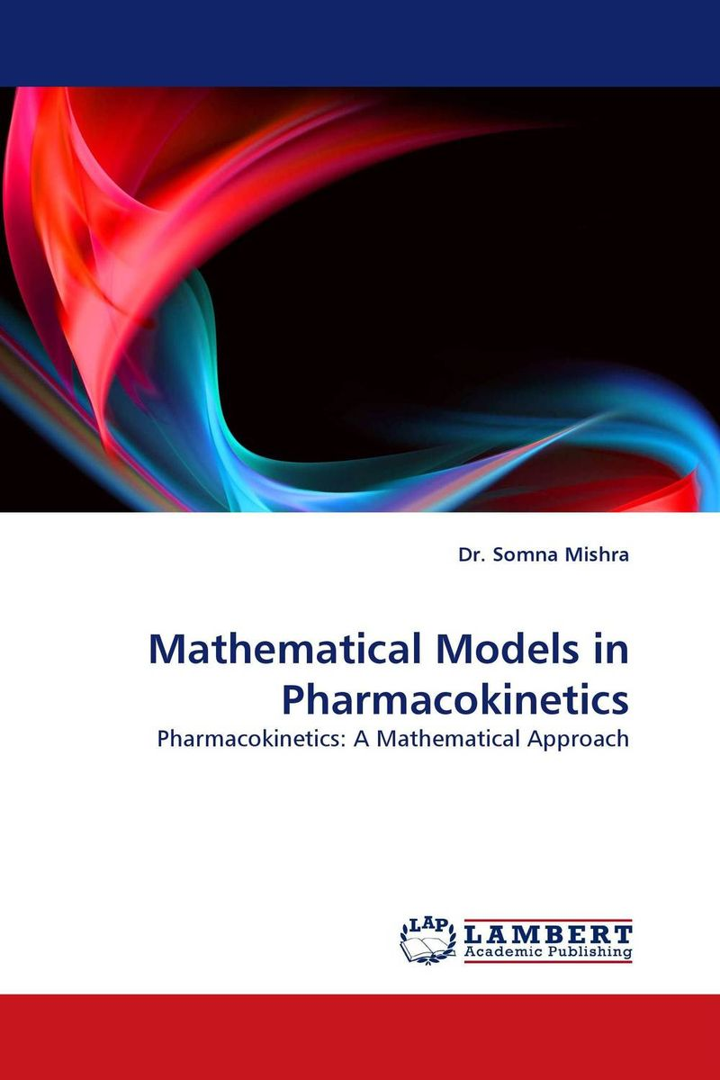 Mathematical Models in Pharmacokinetics muhammad usman mahmood ahmad and asadullah madni pharmacokinetics and bioavailability of silymarin