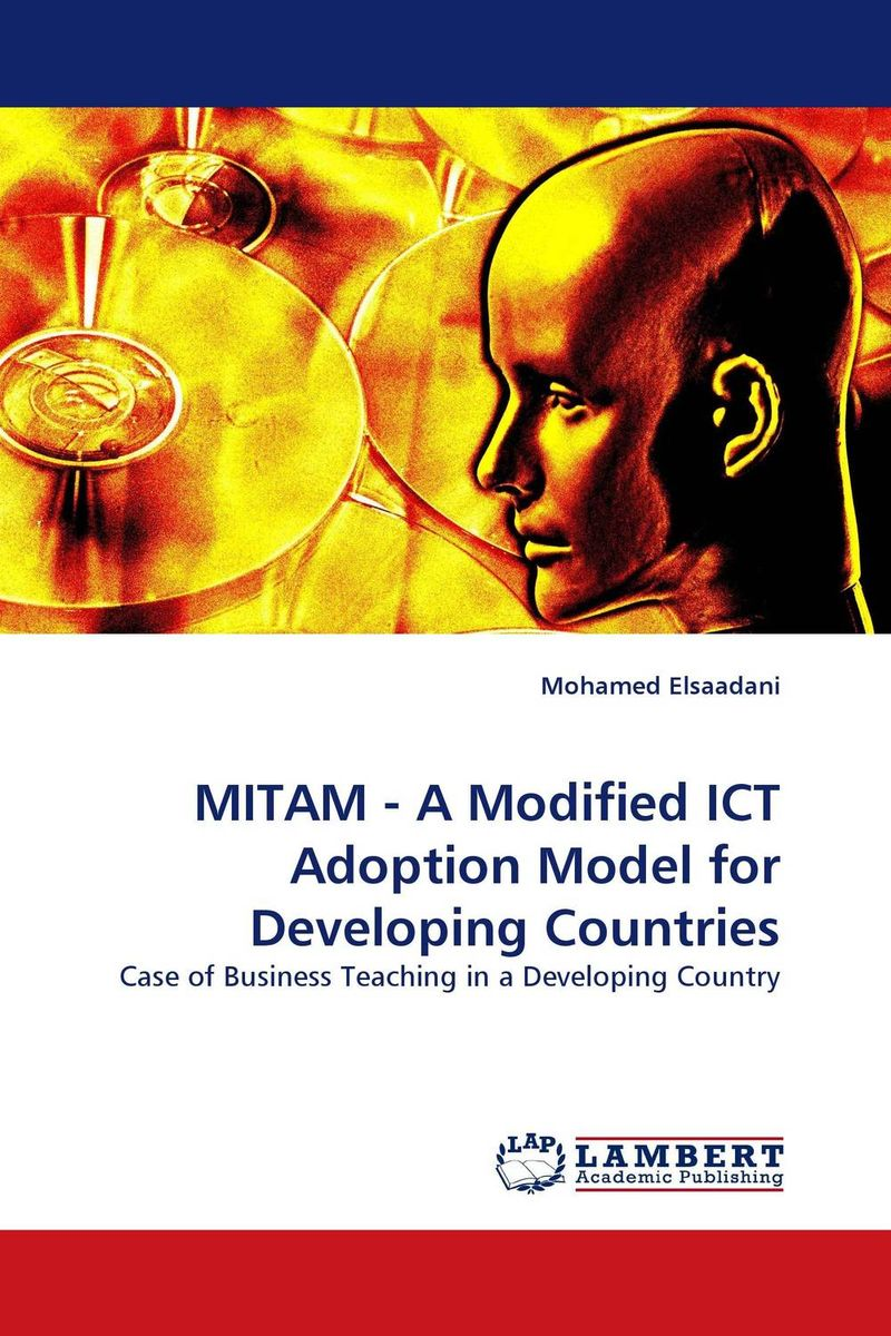 MITAM - A Modified ICT Adoption Model for Developing Countries тетрадь на скрепке printio i want to write you a song one direction mitam
