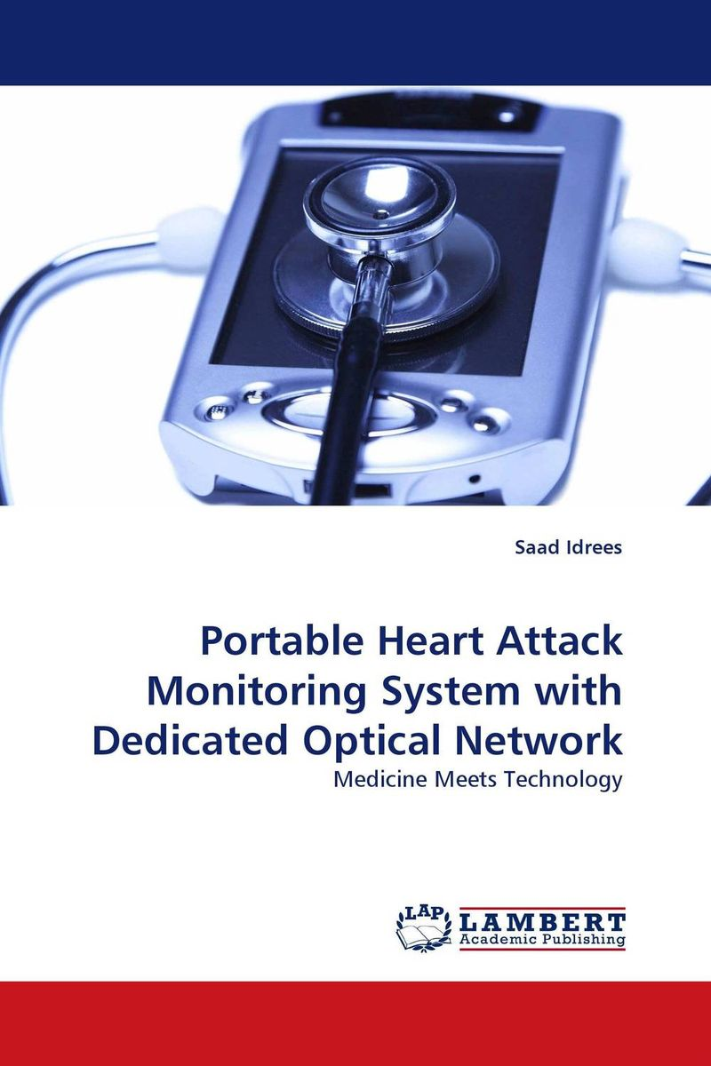 Portable Heart Attack Monitoring System with Dedicated Optical Network