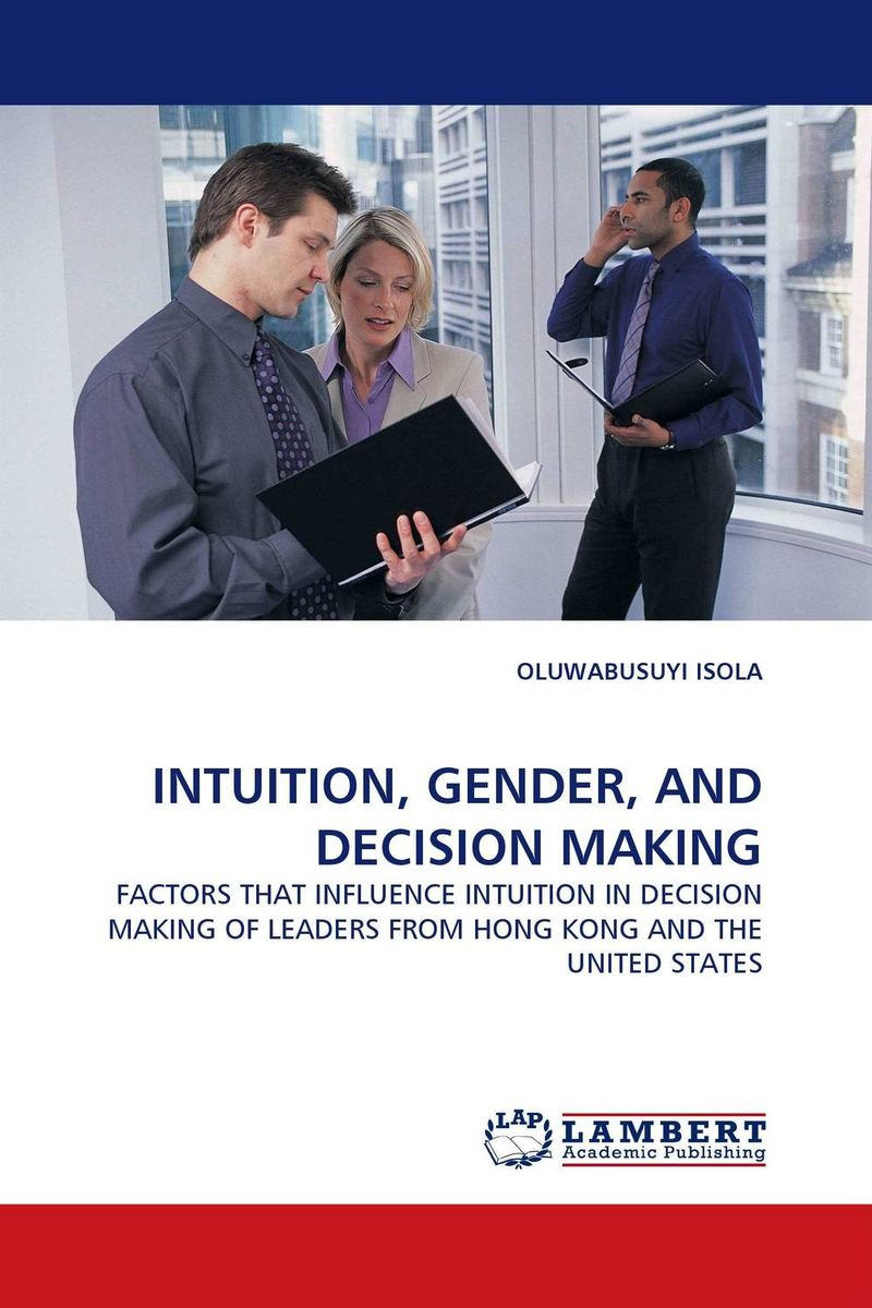 INTUITION, GENDER, AND DECISION MAKING