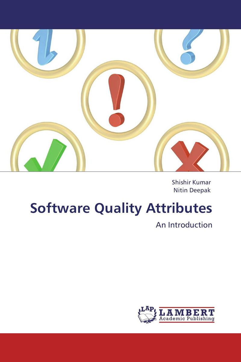 Software Quality Attributes system simulation for software quality assurance