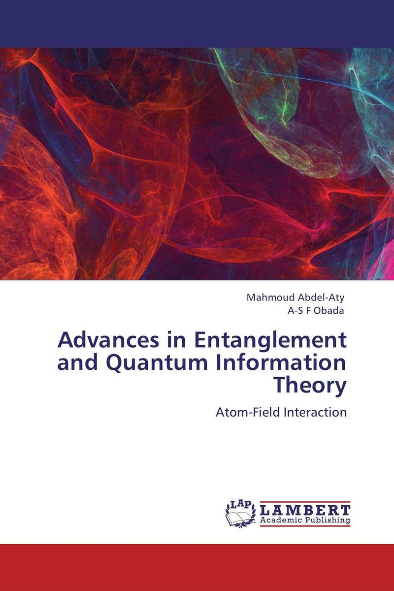 Advances in Entanglement and Quantum Information Theory ozcan esmer information theory entropy and urban spatial structure