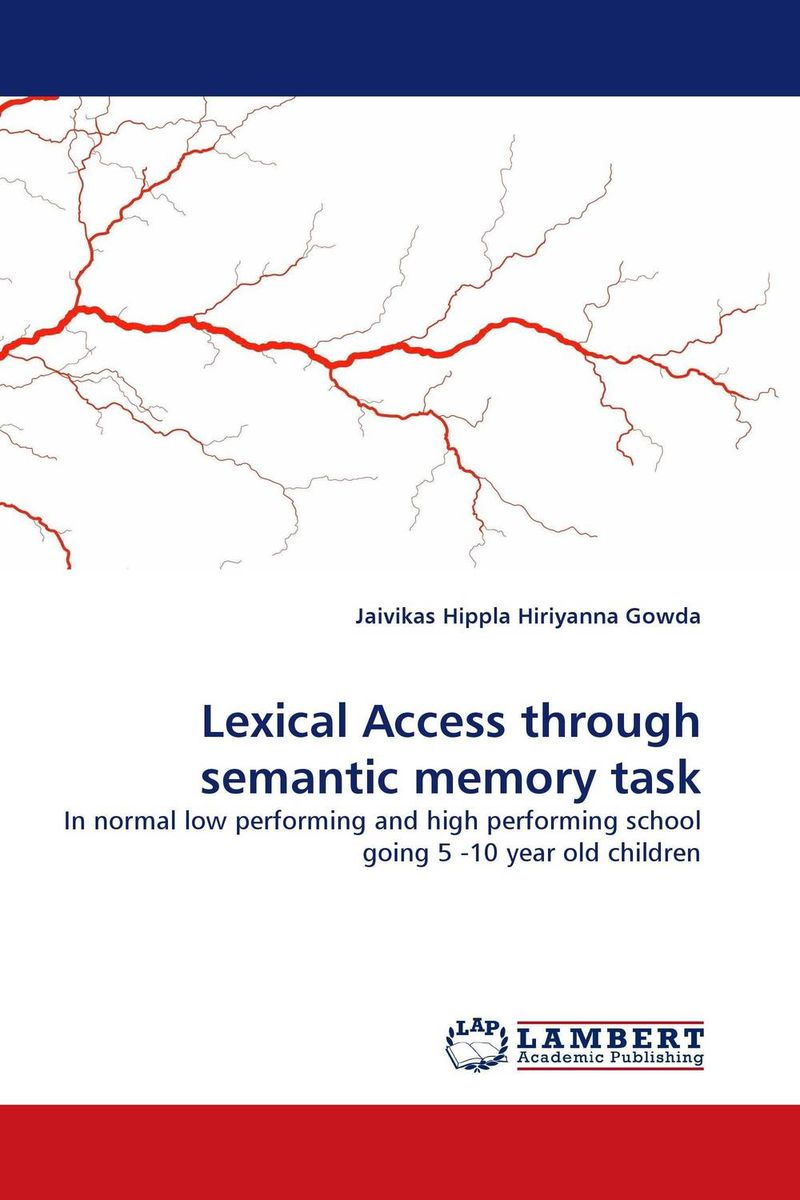 Lexical Access through semantic memory task language change and lexical variation in youth language