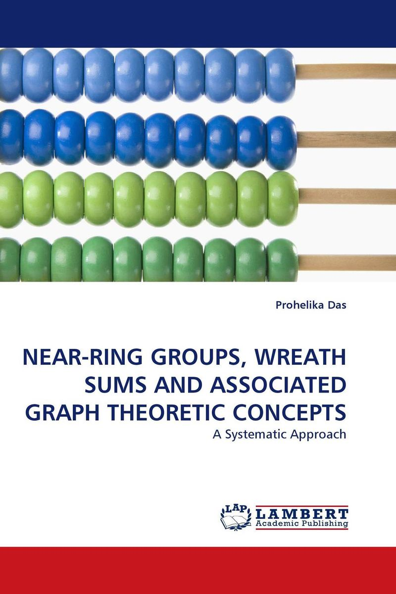 NEAR-RING GROUPS, WREATH SUMS AND ASSOCIATED GRAPH THEORETIC CONCEPTS dimensions wreath of roses