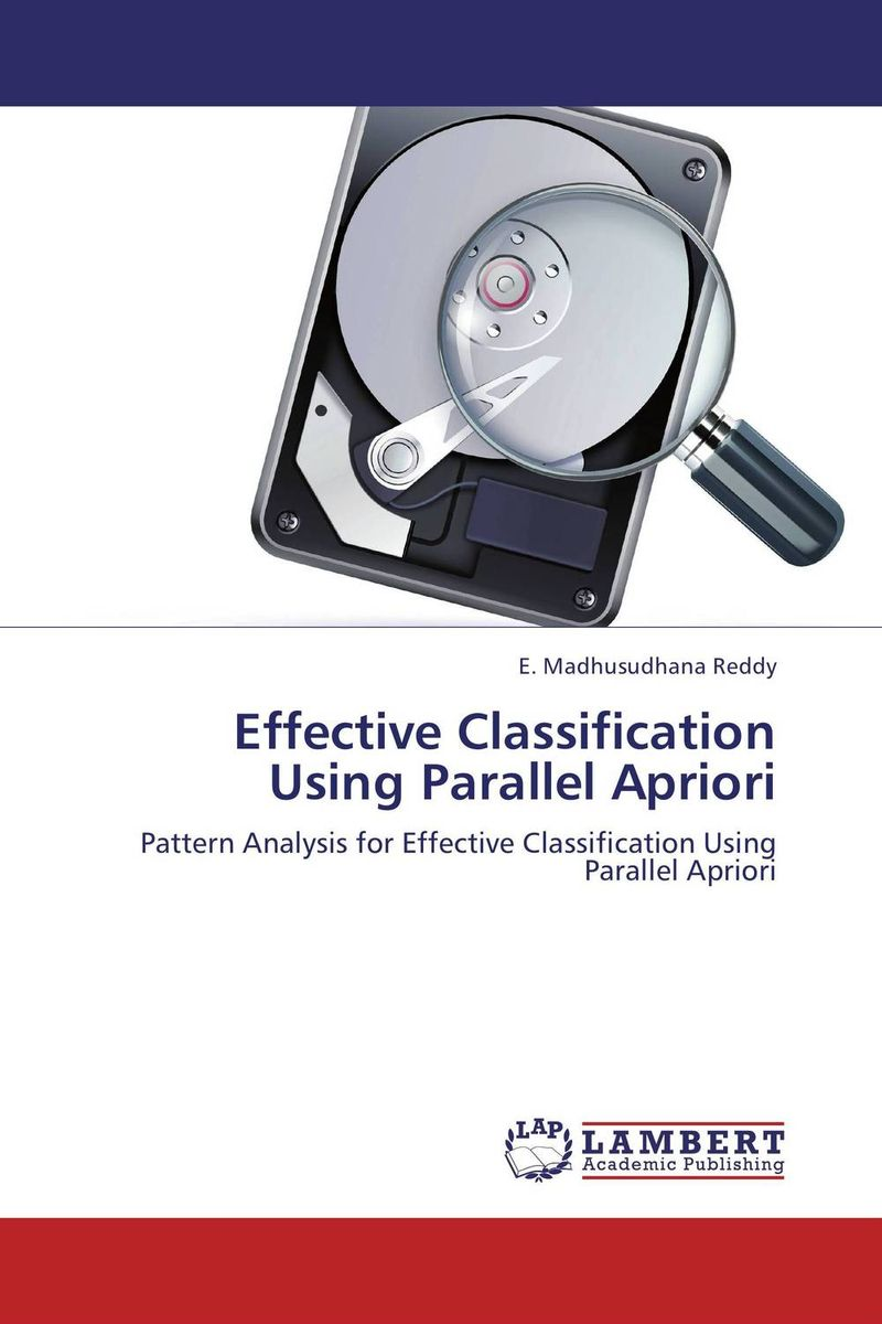 Effective Classification Using Parallel Apriori rakesh singh effective customer orientation in salespeople evidences from india
