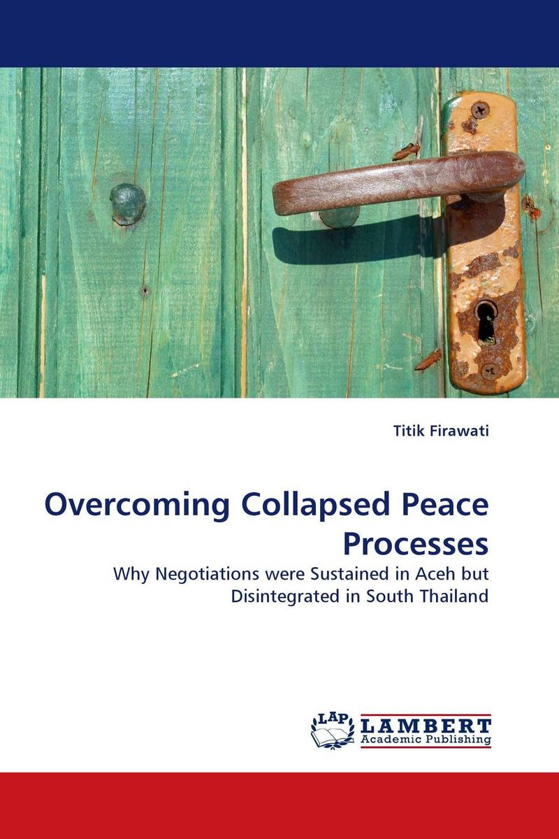 Overcoming Collapsed Peace Processes victorian america and the civil war