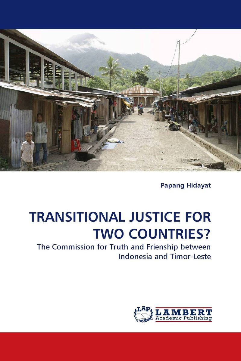 TRANSITIONAL JUSTICE FOR TWO COUNTRIES? tort liability for human rights abuses