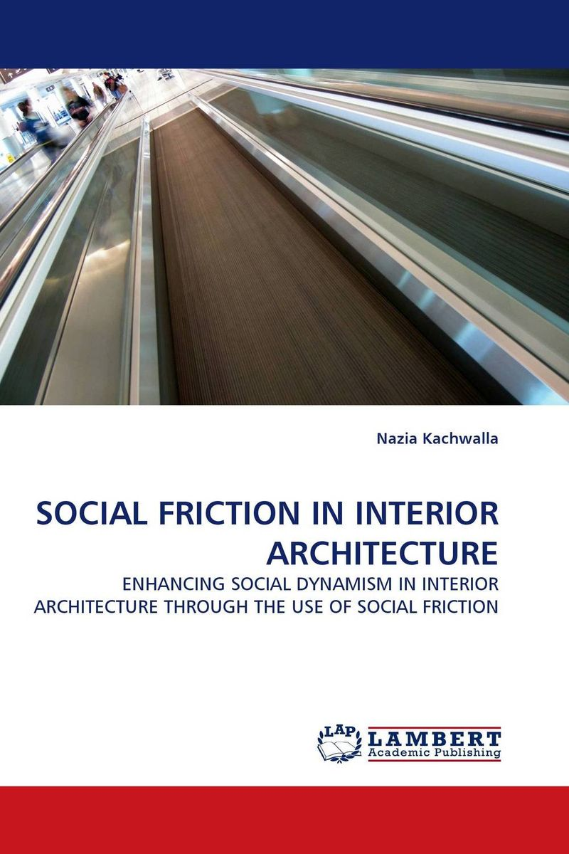 SOCIAL FRICTION IN INTERIOR ARCHITECTURE the viabilities of musyarakah as social protection mechanism