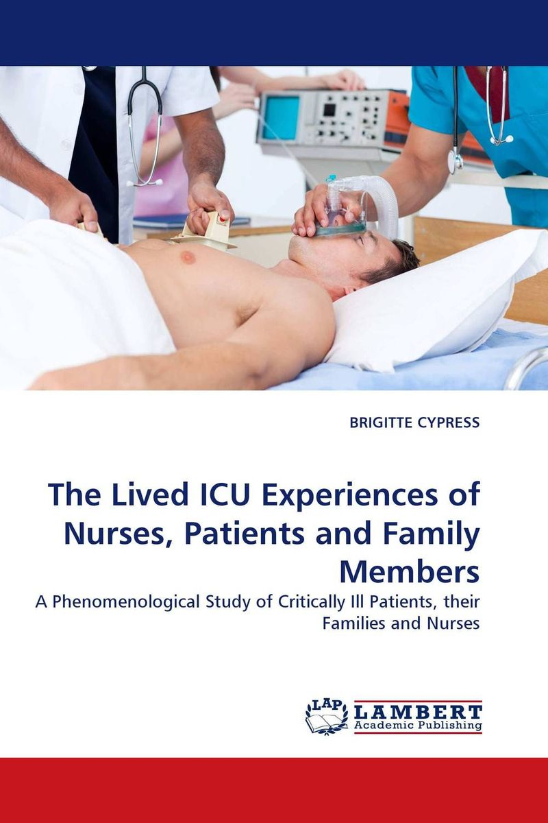 The Lived ICU Experiences of Nurses, Patients and Family Members family caregiving in the new normal