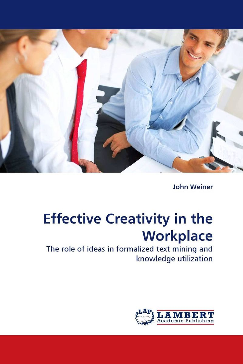 Effective Creativity in the Workplace купить