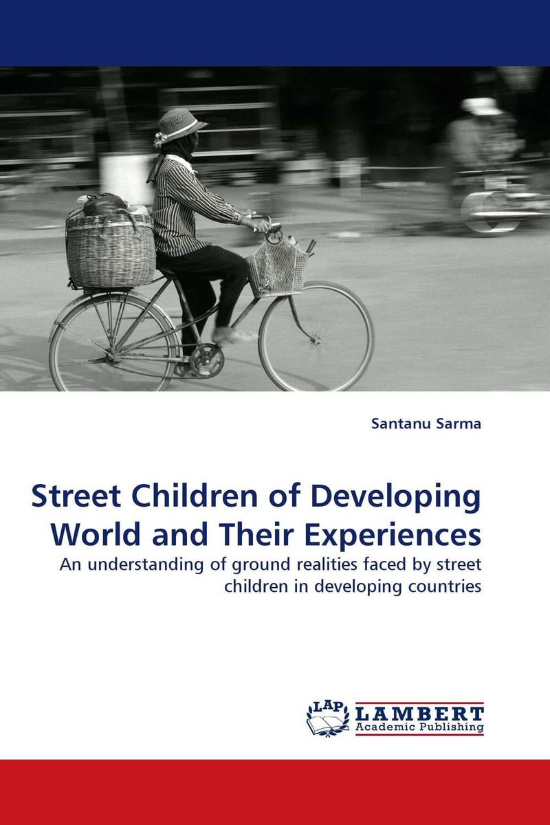 Street Children of Developing World and Their Experiences highsmith p found in the street