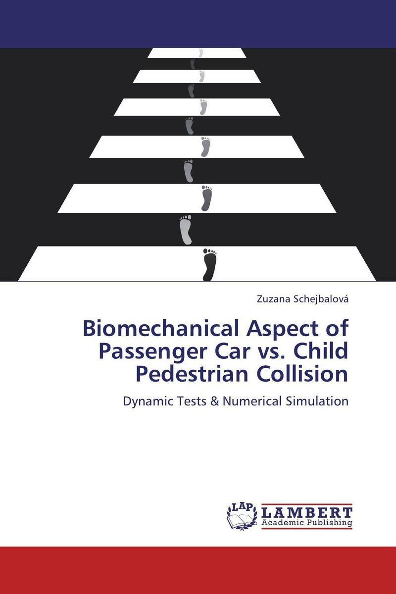Biomechanical Aspect of Passenger Car vs. Child Pedestrian Collision kinematics
