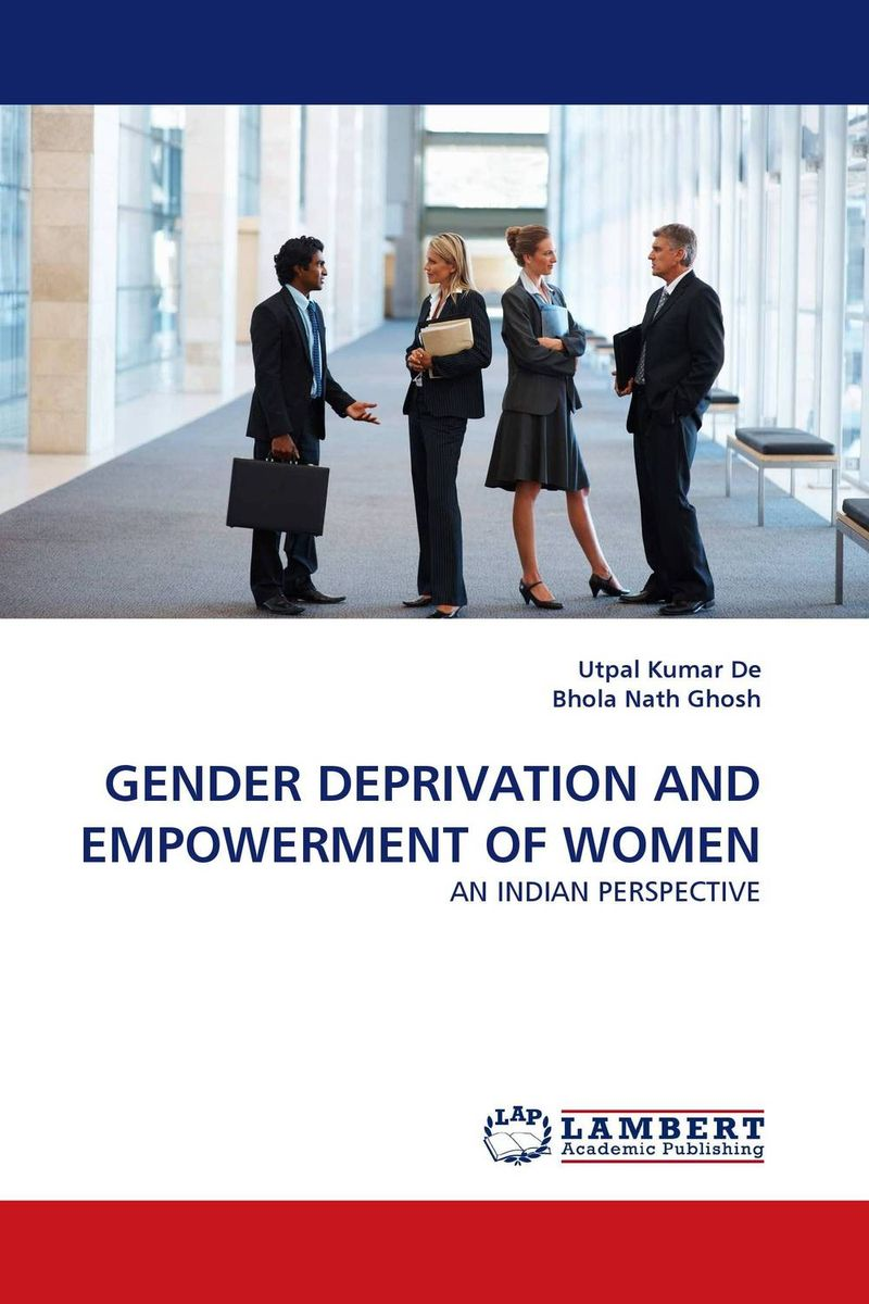 GENDER DEPRIVATION AND EMPOWERMENT OF WOMEN economic empowerment of women and family structures
