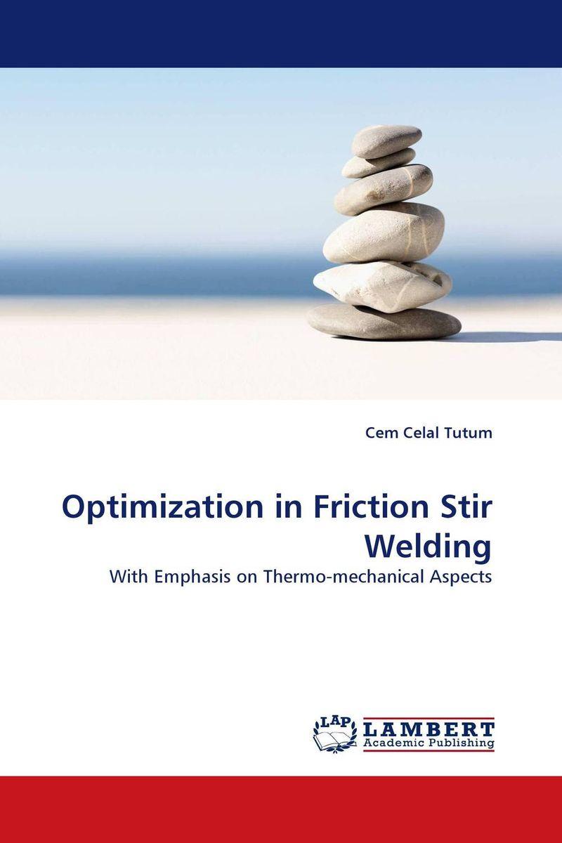 Optimization in Friction Stir Welding s godwin barnabas tirupathi kamatchi and g sathish pandian friction surfacing and electroplating