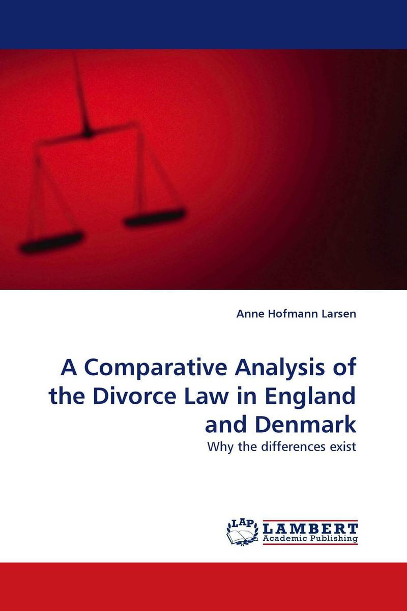 A Comparative Analysis of the Divorce Law in England and Denmark книги издательство аст звездный вымпел