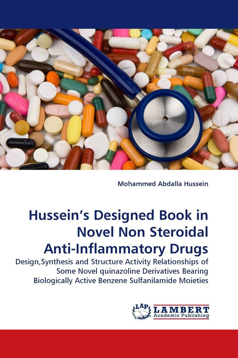 Hussein''s Designed Book in Novel Non Steroidal Anti-Inflammatory Drugs купить