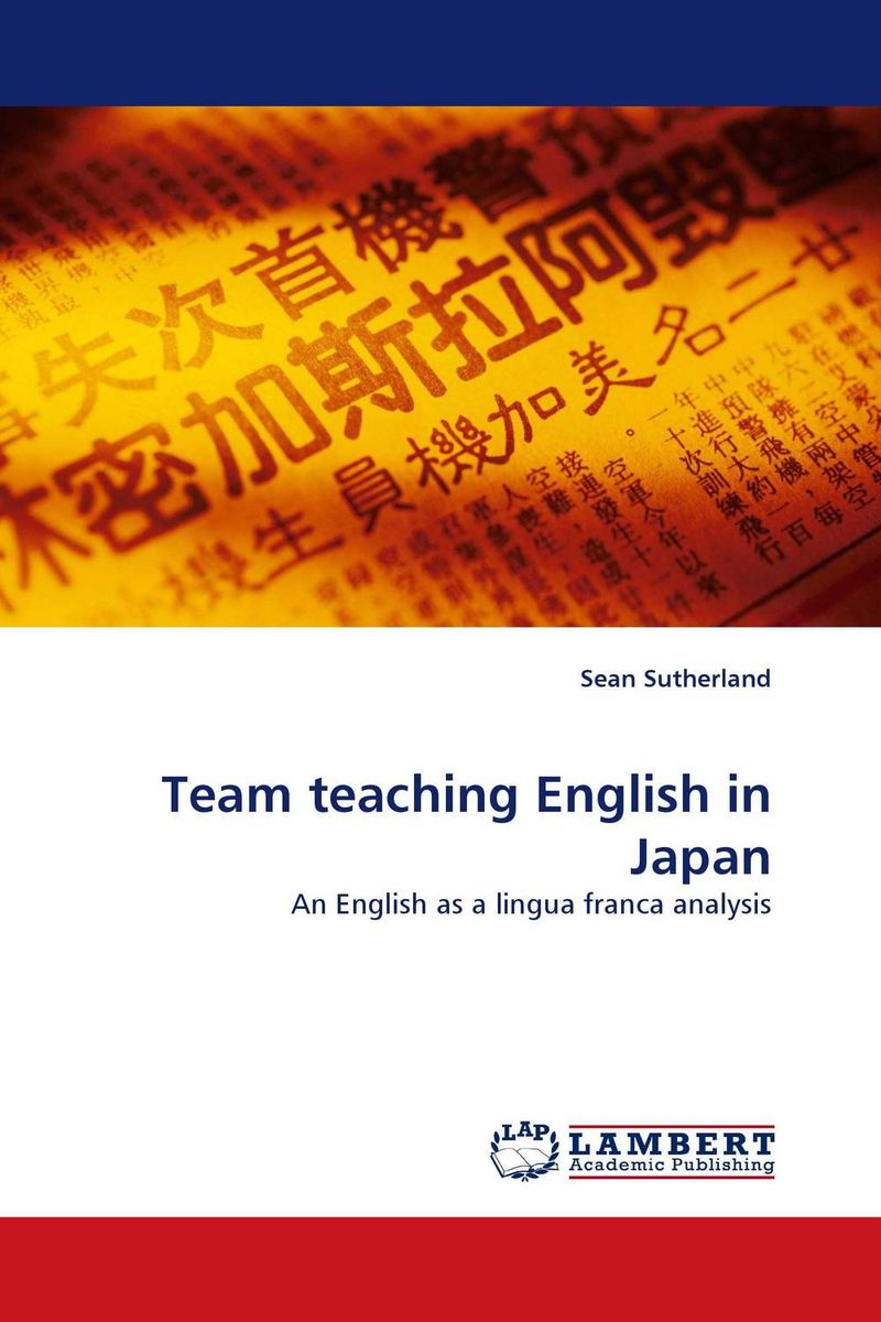 Team teaching English in Japan teachers as team leaders in a professional learning community