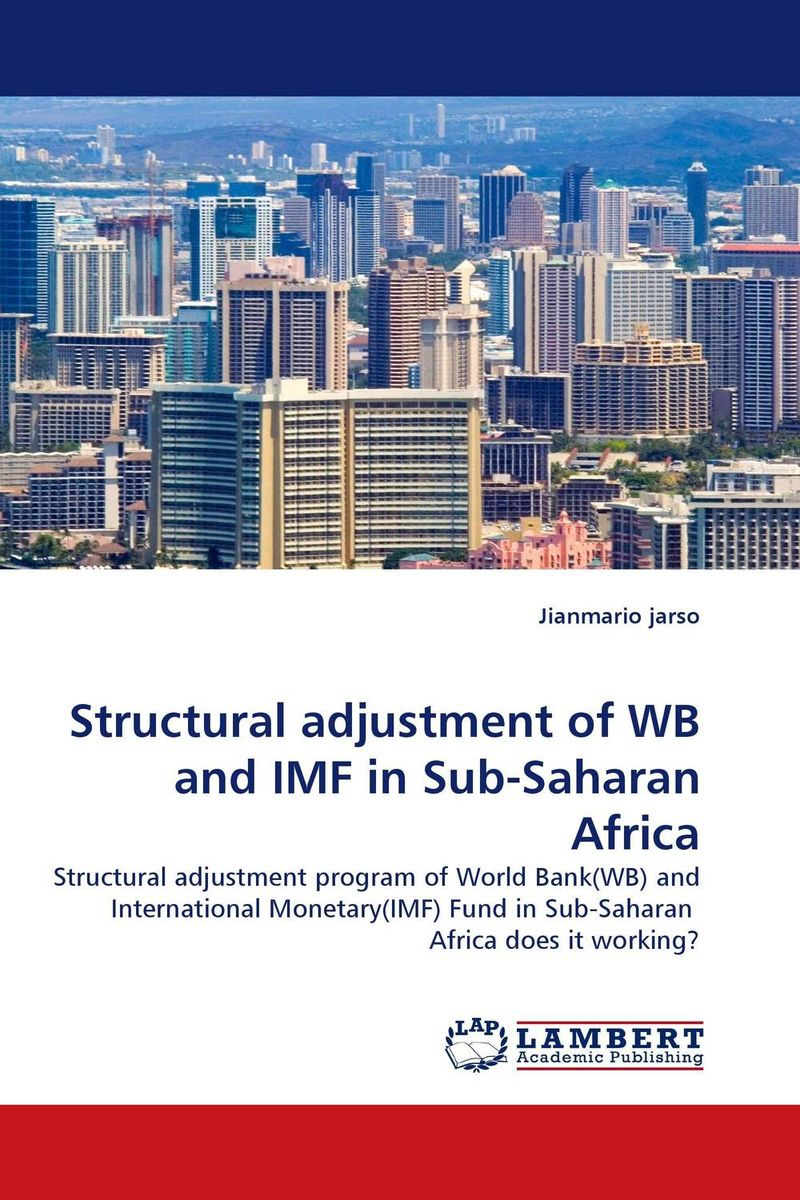 Structural adjustment of WB and IMF in Sub-Saharan Africa paolo mauro chipping away at public debt sources of failure and keys to success in fiscal adjustment